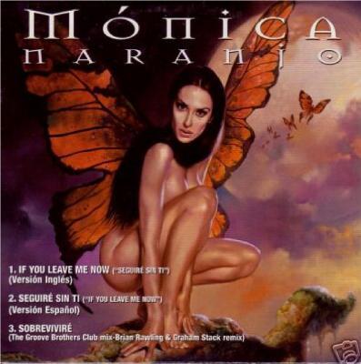 Monica Naranjo - If You Leave Me Now (CD Single) (2000)