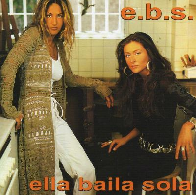 Ella Baila Sola - E.B.S (1998)