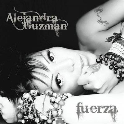Alejandra Guzman - Fuerza (2007)