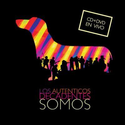 Los Autenticos Decadentes - Somos (2008)
