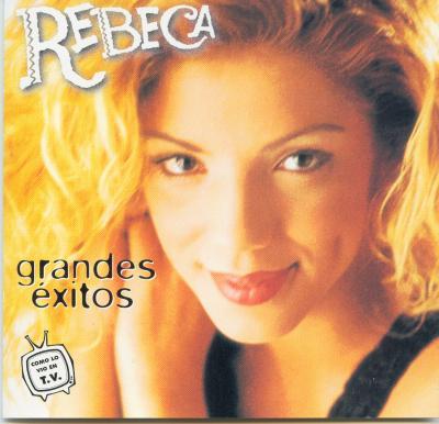 Rebeca - Grandes Exitos (1999)