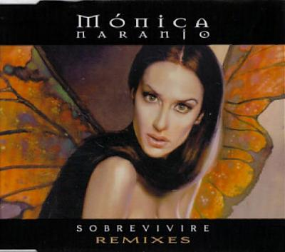 Monica Naranjo - Sobrevivire Remixes (CD Single) (2000)