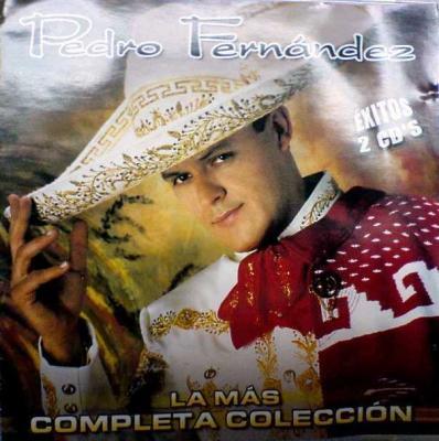 Pedro Fernandez - La Mas Completa Coleccion (2004) 2CD's