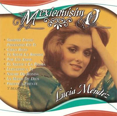 Lucia Mendez - Mexicanisimo (2005)